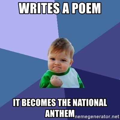 Success Kid - Writes a poem It becomes the National ANthem