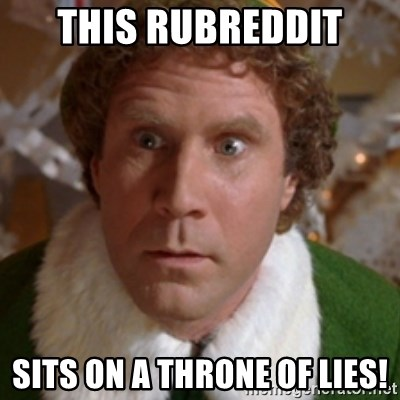Throne of Lies Elf - This Rubreddit sits on a throne of lies!