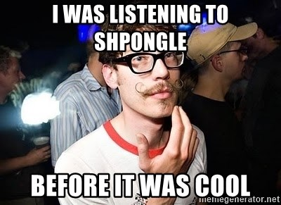 Super Smart Hipster - I WAS LISTENING TO SHPONGLE BeFORE IT WAS COOL