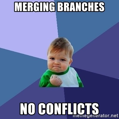 Success Kid - MERGING BRANCHES NO CONFLICTS