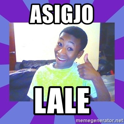 Well Done! - asigjo lale