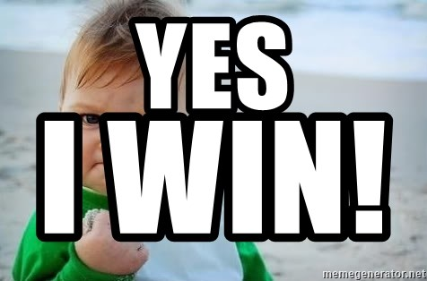 fist pump baby - YES i WIN!