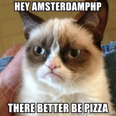 Grumpy Cat  - hey Amsterdamphp there better be pizza