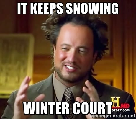 Ancient Aliens - It keeps snowing Winter court