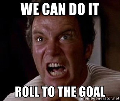 Khan - we can do it roll to the goal
