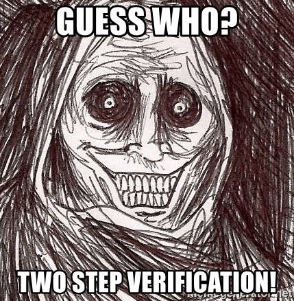 Boogeyman - Guess Who? two step verification!