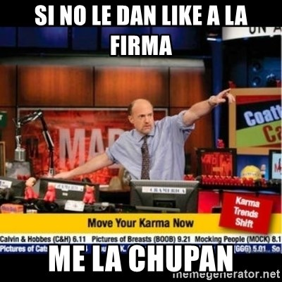 Mad Karma With Jim Cramer - si no le dan like a la firma me la chupan