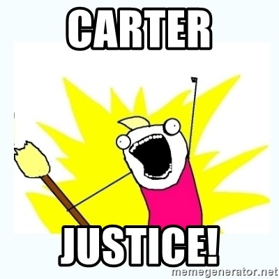 All the things - CARTER JUSTICE!