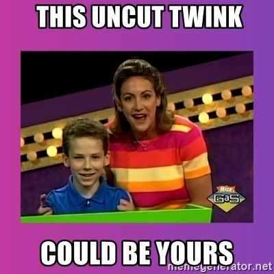 sam meme -  this uncut twink could be yours