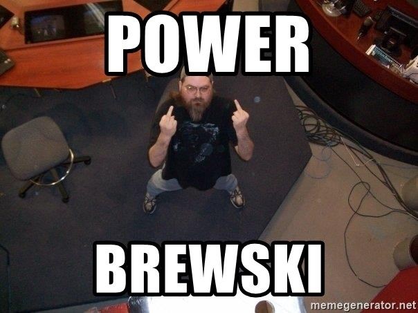 FaggotJosh - power brewski