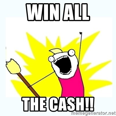 All the things - WIN ALL THE CASH!!