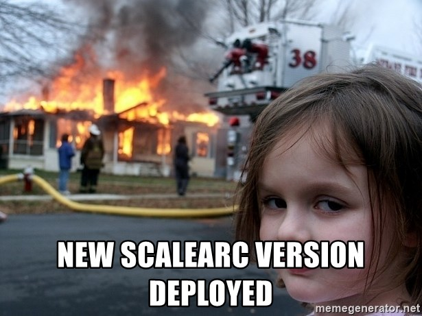 Disaster Girl -  New Scalearc Version deployed