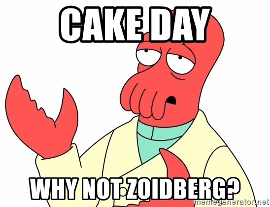 Why not zoidberg? - Cake day why not zoidberg?