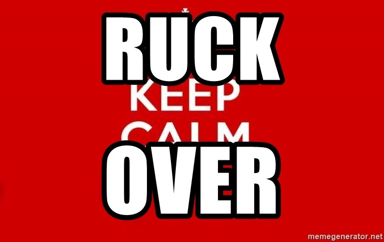Keep Calm 3 - Ruck Over