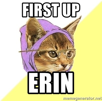 Hipster Kitty - First up Erin
