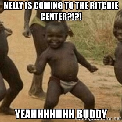 Little Black Kid - Nelly is coming to the ritchie center?!?! yeahhhhhhh buddy
