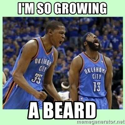 durant harden - I'M SO GROWING A BEARD