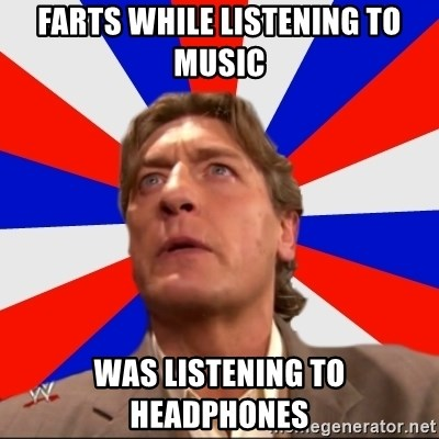 Regal Remembers - FARTS WHILE LISTENING TO MUSIC WAS LISTENING TO HEADPHONES