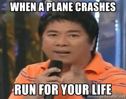 willie revillame you dont do that to me - WHEN A PLANE CRASHES RUN FOR YOUR LIFE
