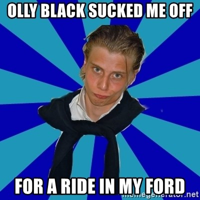 Typical Mufaren - OLLY BLACK SUCKED ME OFF FOR A RIDE IN MY FORD