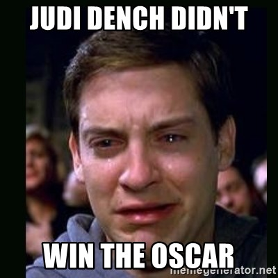 crying peter parker - JUDI DENCH DIDN'T  WIN THE OSCAR
