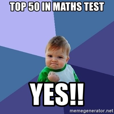 Success Kid - top 50 in maths test yes!!