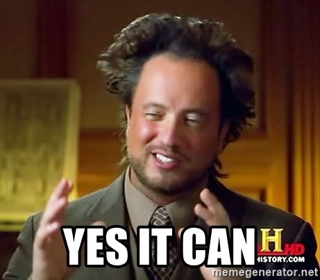 Ancient Aliens -  Yes it can