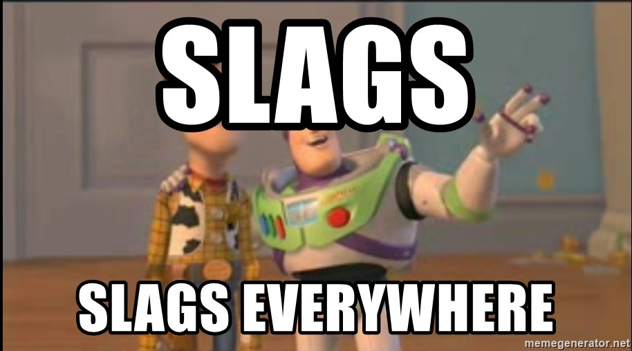 X, X Everywhere  - Slags Slags everywhere