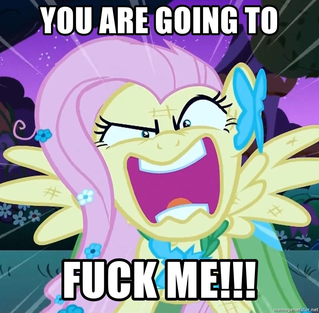 angry-fluttershy - You are going to fuck me!!!