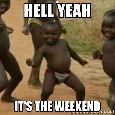 Black Kid - HELL YEAH IT'S THE WEEKEND