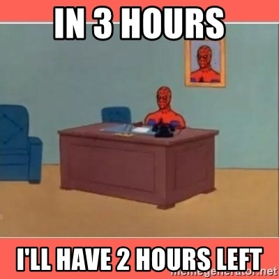 Masturbating Spider-Man - In 3 hours i'll have 2 hours left