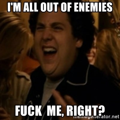 Jonah Hill - I'm all out of Enemies Fuck  me, right?