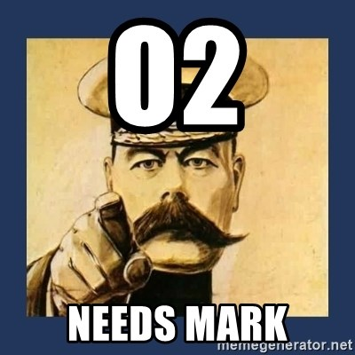 your country needs you - O2 Needs Mark