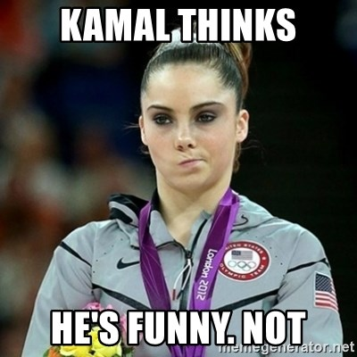 Not Impressed McKayla - kamal thinks he's funny. not