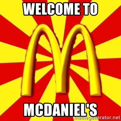 McDonalds Peeves - WELCOME TO MCDANIEL'S
