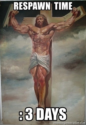 Muscles Jesus - RESPAWN  TIME : 3 DAYS
