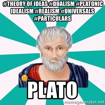 a consideration of platonic theory of universals Aristotle's theory of universals,  in the third century the work of commentating was continued by the neo-platonic and eclectic  this consideration,.