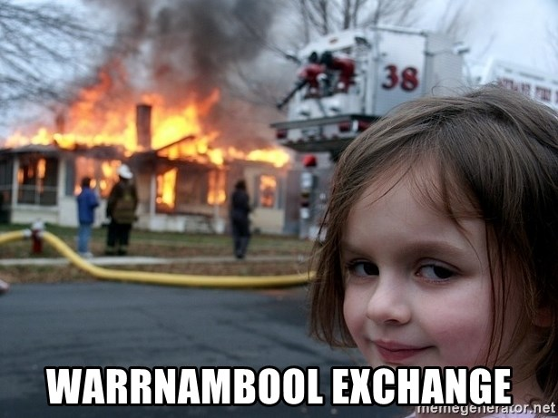 Disaster Girl -  WARRNAMBOOL EXCHANGE