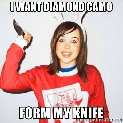ellen page knife - I WANT DIAMOND CAMO  FORM MY KNIFE