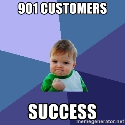Success Kid - 901 customers  success
