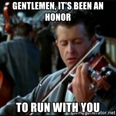 Titanic Band - gentlemen, it's been an honor to run with you
