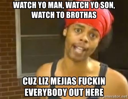 Antoine Dodson - WATCH YO MAN, WATCH YO SON, WATCH TO BROTHAS CUZ LIZ MEJIAS FUCKIN EVERYBODY OUT HERE