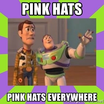 X, X Everywhere  - pink hats pink hats everywhere
