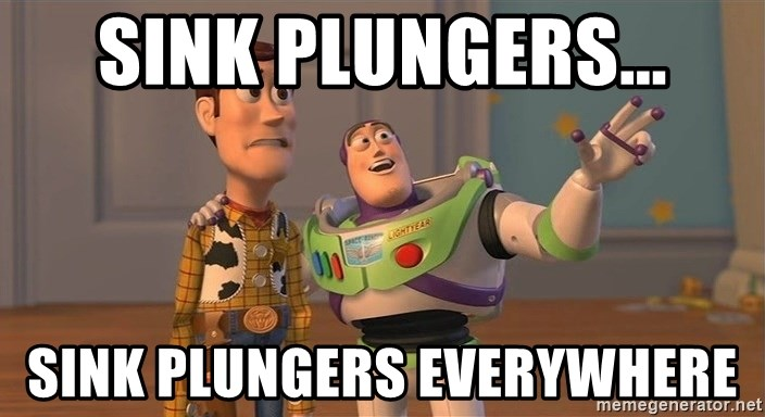 ORIGINAL TOY STORY - Sink Plungers... Sink plungers everywhere