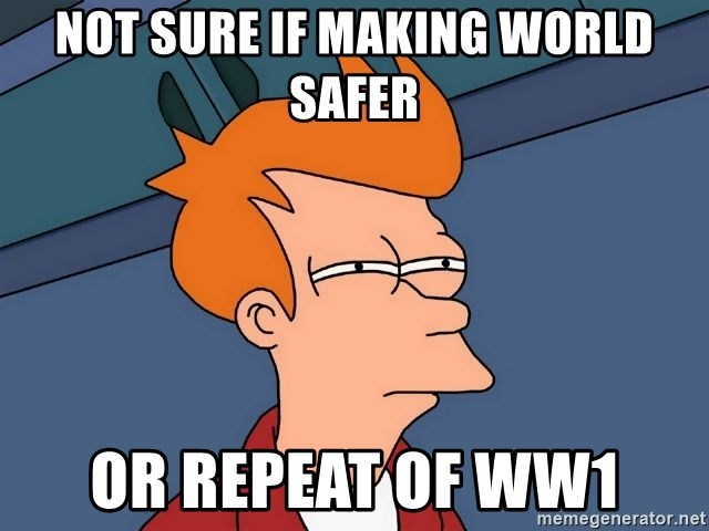 Futurama Fry - not sure if making world safer or repeat of WW1