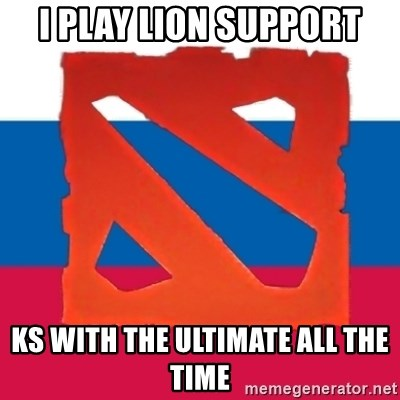 Dota2 Russian - i play lion support ks with the ultimate all the time
