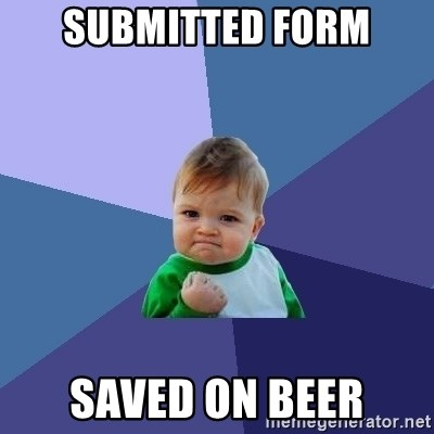 Success Kid - Submitted form saved on beer