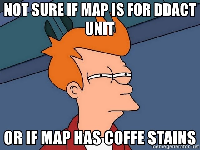Futurama Fry - Not sure if Map is for DDACT unit  Or if map Has coffe stains