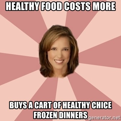 momscience - healthy food costs more buys a cart of healthy chice frozen dinners