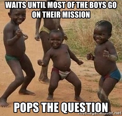 Dancing african boy - Waits until most of the boys go on their mission pops the question